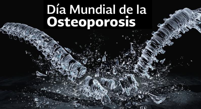 Día Mundial de la Osteoporosis 20 de Octubre